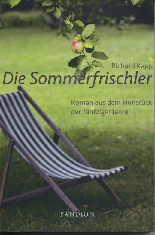 Die Sommerfrischler - Roman aus dem Hunsrück der fünfziger Jahre