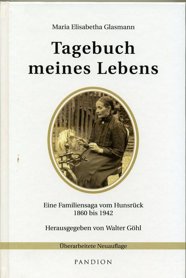 """Maria Elisabetha Glasmann - """"Tagebuch meines Lebens"""""""