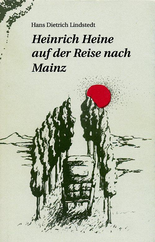 Heinrich Heine auf der Reise nach Mainz
