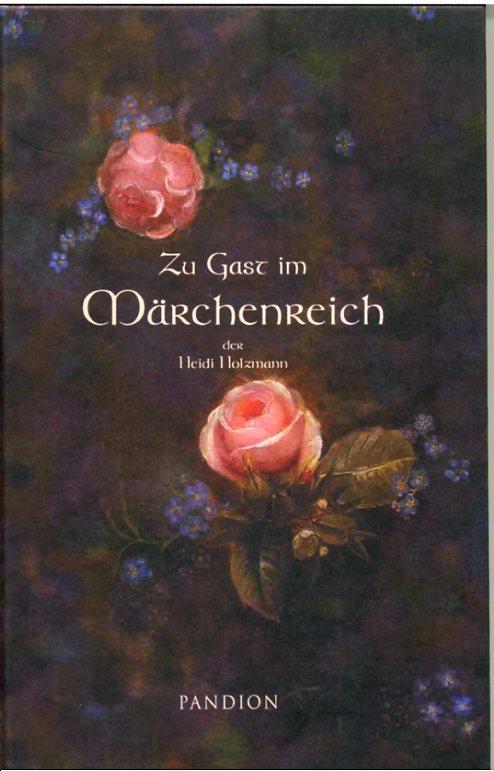 Zu Gast im Märchenreich der Heidi Holzmann