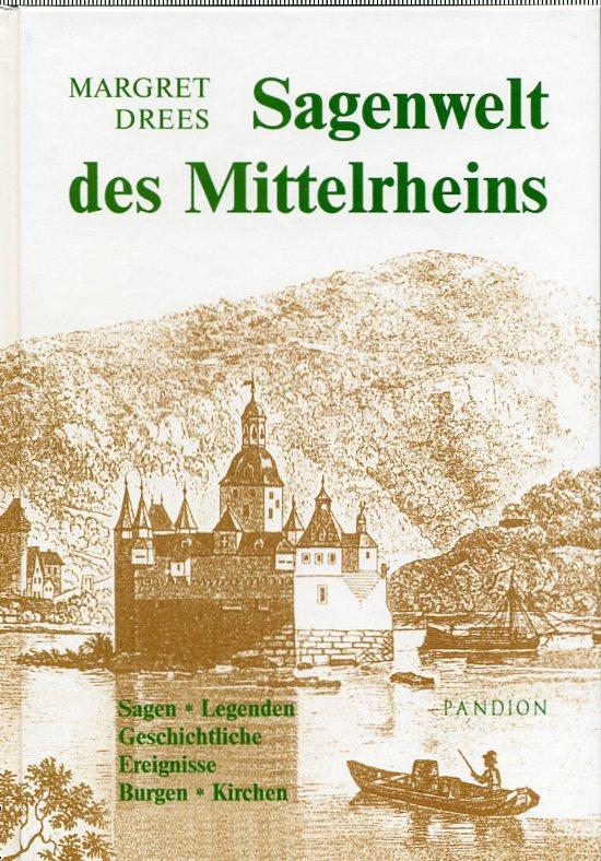 Sagenwelt des Mittelrheins