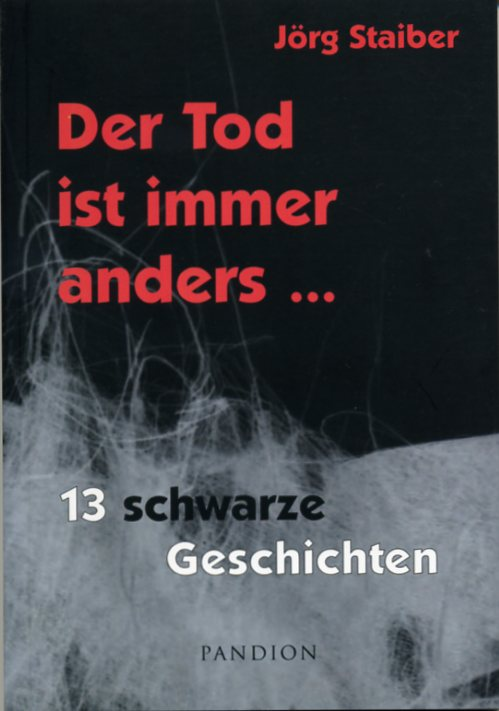 Der Tod ist immer anders