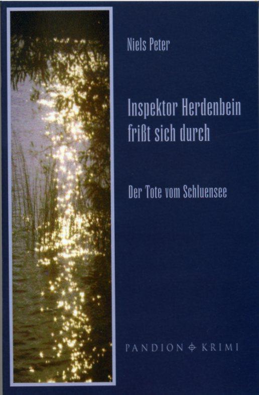 """Inspektor Herdenbein frisst sich durch """"Der Tote vom Schluensee"""" (Herdenbein I)"""