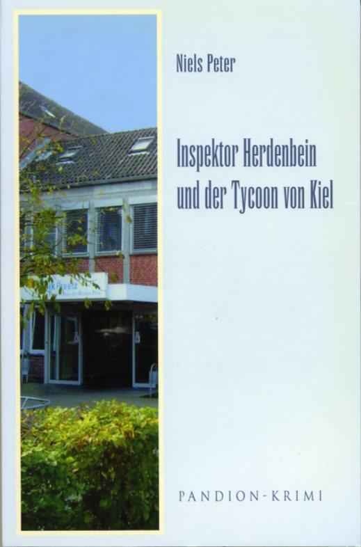 """Inspektor Herdenbein frisst sich durch """"Der Tycoon von Kiel"""" (Herdenbein VII)"""