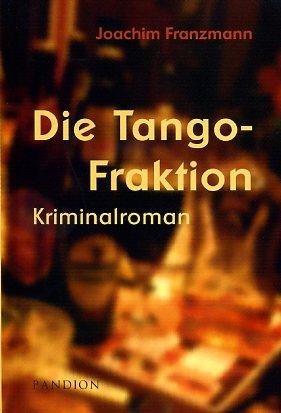 Die Tango-Fraktion