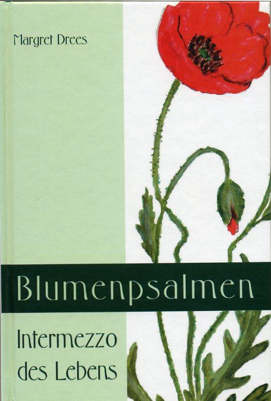 Blumenpsalmen - Intermezzo des Lebens