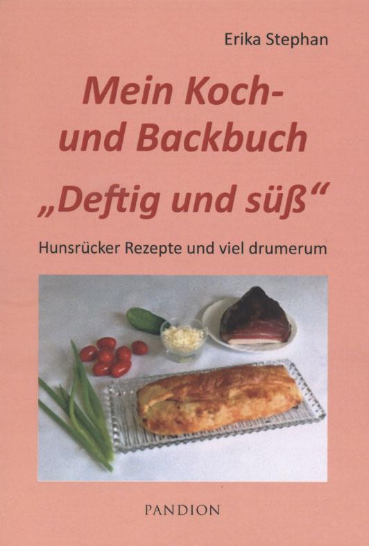"""Mein Koch- und Backbuch """"Deftig und süß"""""""