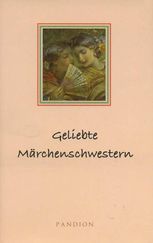 Geliebte Märchenschwestern II