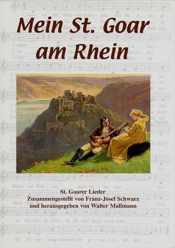 Mein St. Goar am Rhein - St. Goarer Lieder