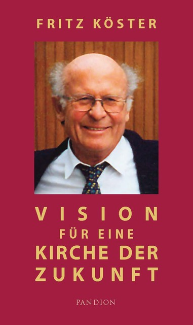 Vision für eine Kirche der Zukunft